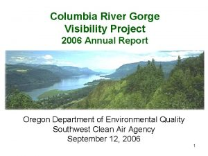 Columbia River Gorge Visibility Project 2006 Annual Report