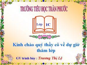 Lp 1 C Knh cho qu thy c