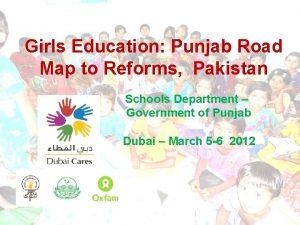 Girls Education Punjab Road Map to Reforms Pakistan