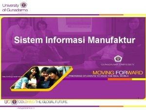 Sistem Informasi Manufaktur 1 Definisi OBRIEN 1996 Sistem