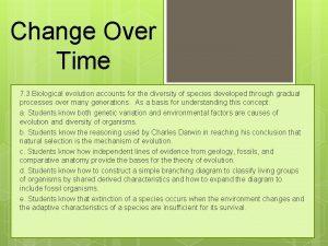 Change Over Time 7 3 Biological evolution accounts