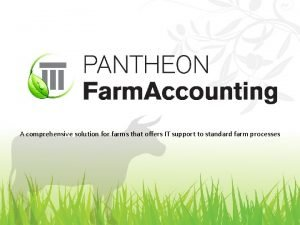 A comprehensive solution for farms that offers IT