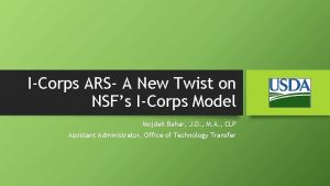 ICorps ARS A New Twist on NSFs ICorps