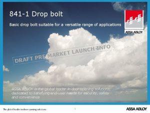841 1 Drop bolt Basic drop bolt suitable