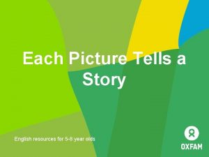 Each Picture Tells a Story English resources for
