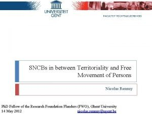 SNCBs in between Territoriality and Free Movement of
