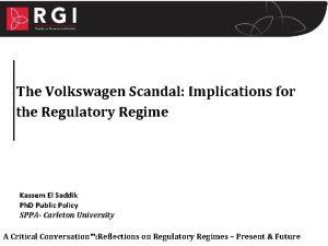 The Volkswagen Scandal Implications for the Regulatory Regime