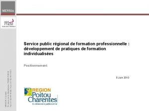 MENSIA Service public rgional de formation professionnelle dveloppement