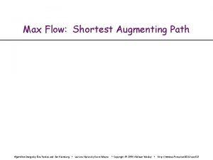 Max Flow Shortest Augmenting Path Algorithm Design by