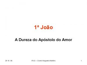 1 Joo A Dureza do Apstolo do Amor