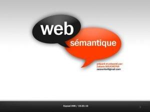 1 Web Smantique Dfinition et objectif Historique Principe