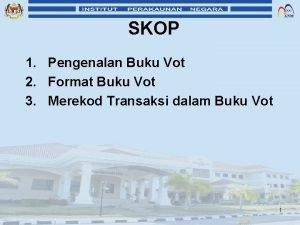 SKOP 1 Pengenalan Buku Vot 2 Format Buku