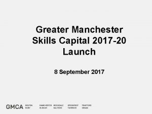 Greater Manchester Skills Capital 2017 20 Launch 8