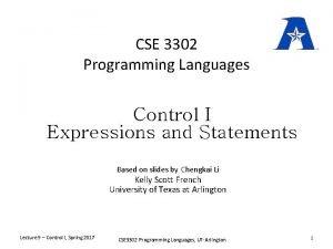 CSE 3302 Programming Languages Control I Expressions and