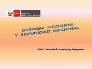 Oficina General de Planeamiento y Presupuesto 1 III