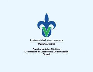 Plan de estudios Facultad de Artes Plsticas Licenciatura