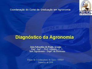 Coordenao do Curso de Graduao em Agronomia Diagnstico