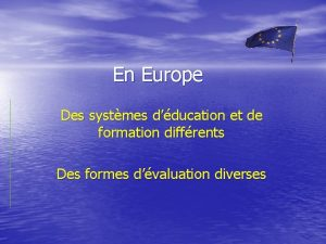 En Europe Des systmes dducation et de formation