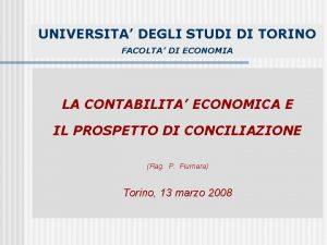UNIVERSITA DEGLI STUDI DI TORINO FACOLTA DI ECONOMIA