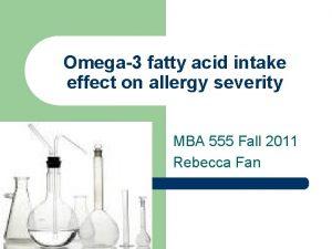 Omega3 fatty acid intake effect on allergy severity