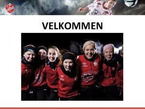 VELKOMMEN Skedsmo Fotball Klubb Visjon Skape samhold p