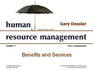 Gary Dessler tenth edition Chapter 13 Part 4