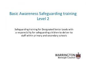 Basic Awareness Safeguarding training Level 2 Safeguarding training