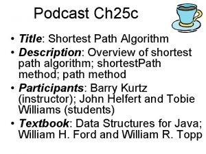 Podcast Ch 25 c Title Shortest Path Algorithm