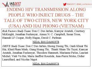 IAS 2017 IASconference ENDING HIV TRANSMISSION ALONG PEOPLE