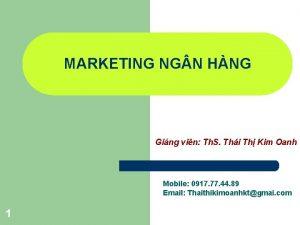 MARKETING NG N HNG Ging vin Th S