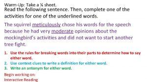 WarmUp Take a sheet Read the following sentence