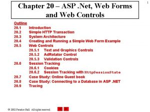 Chapter 20 ASP Net Web Forms and Web