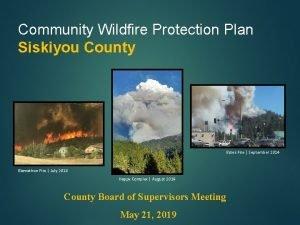 Community Wildfire Protection Plan Siskiyou County Boles Fire