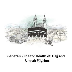 General Guide for Health of Hajj and Umrah