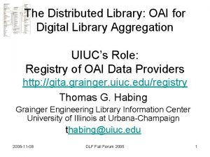 The Distributed Library OAI for Digital Library Aggregation