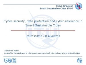 Focus Group on Smart Sustainable Cities ITUT Cybersecurity