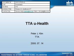 DOCUMENT GSC 13 PLEN22 FOR Presentation SOURCE TTA