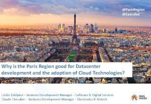 Paris Region Ceecylee Why is the Paris Region