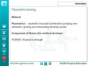 Information Plyometric training Method Plyometrics eccentric muscular contractions