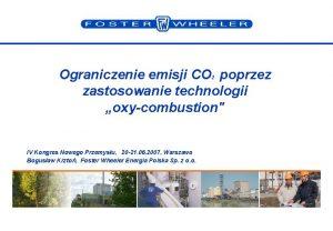 Ograniczenie emisji CO poprzez zastosowanie technologii oxycombustion 2