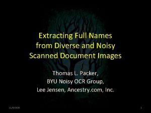 Extracting Full Names from Diverse and Noisy Scanned