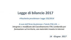 Legge di bilancio 2017 Pacchetto previdenza Legge 2322016