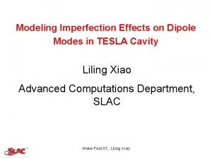 Modeling Imperfection Effects on Dipole Modes in TESLA