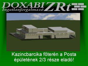 Kazincbarcika ftern a Posta pletnek 23 rsze elad