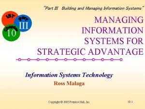 Part III Building and Managing Information Systems MANAGING