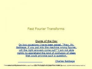 Fast Fourier Transforms Quote of the Day On