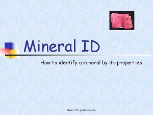 Mineral ID How to identify a mineral by