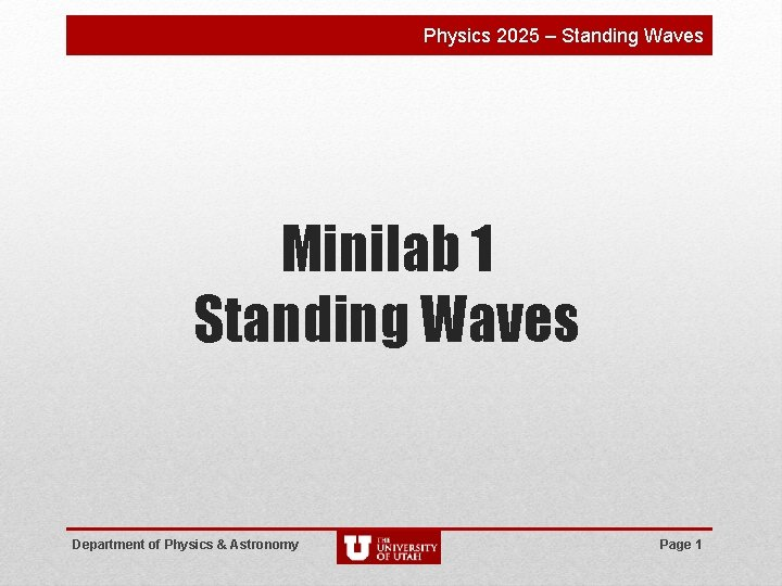 Physics 2025 Standing Waves Minilab 1 Standing Waves