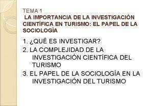 TEMA 1 LA IMPORTANCIA DE LA INVESTIGACIN CIENTFICA