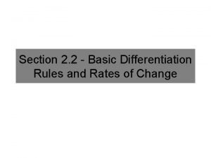 Section 2 2 Basic Differentiation Rules and Rates